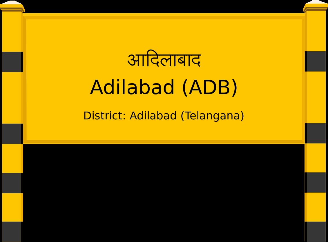 Adilabad (ADB) Railway Station