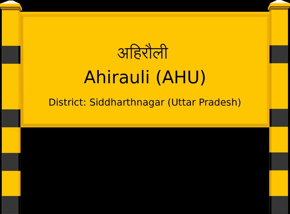 Ahirauli (AHU) Railway Station