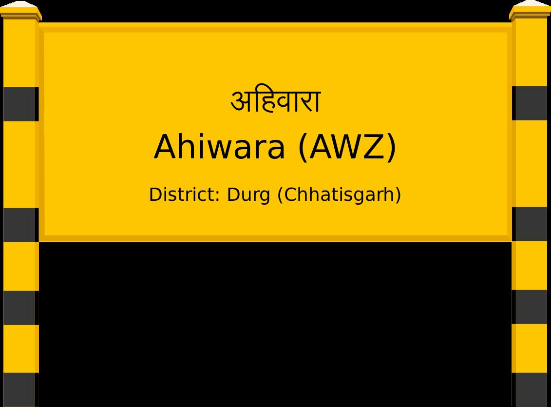 Ahiwara (AWZ) Railway Station