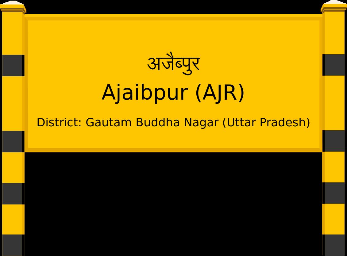 Ajaibpur (AJR) Railway Station