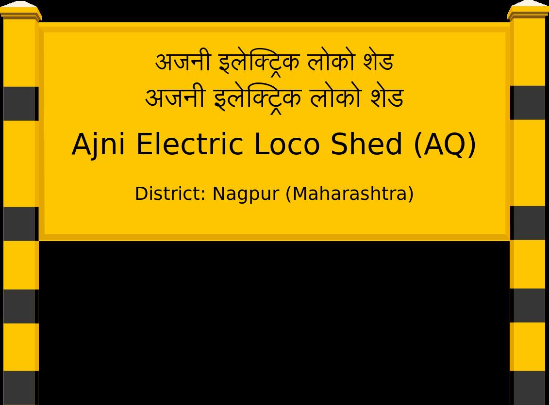 Ajni Electric Loco Shed (AQ) Railway Station