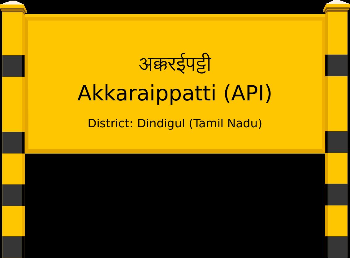 Akkaraippatti (API) Railway Station