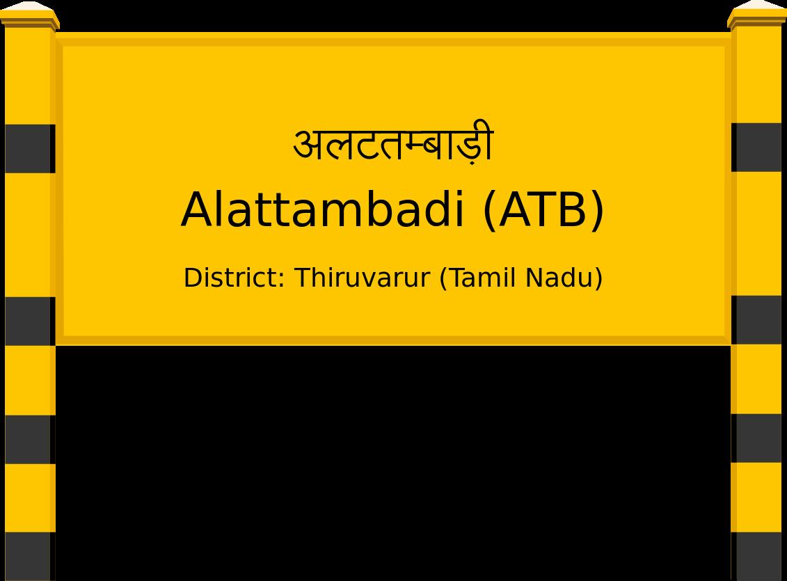 Alattambadi (ATB) Railway Station