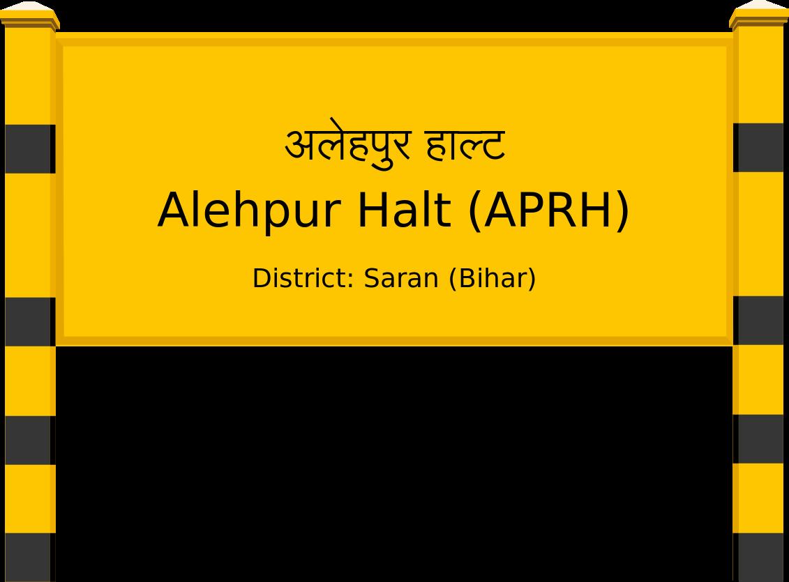 Alehpur Halt (APRH) Railway Station