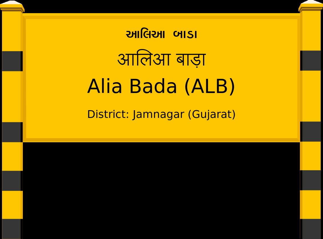 Alia Bada (ALB) Railway Station