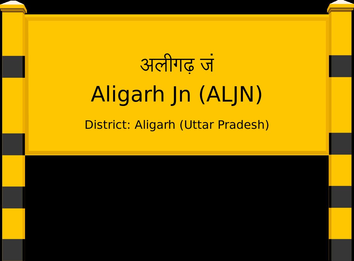Aligarh Jn (ALJN) Railway Station