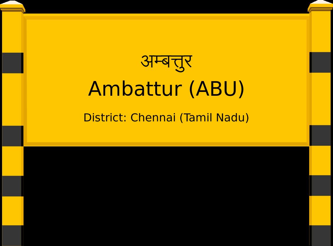 Ambattur (ABU) Railway Station