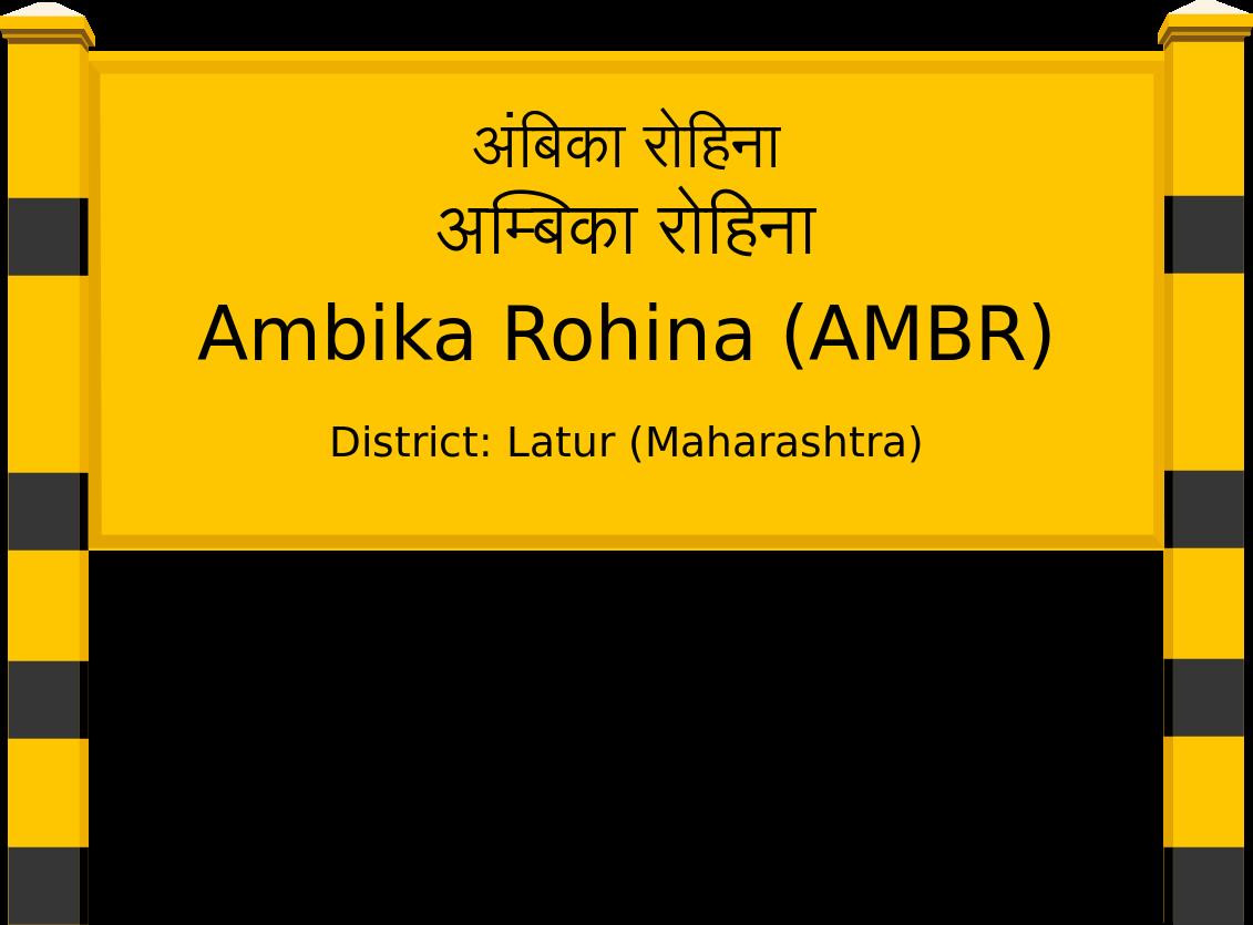 Ambika Rohina (AMBR) Railway Station