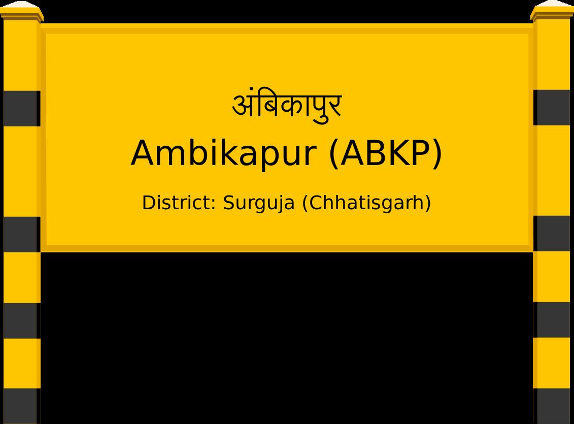 Ambikapur (ABKP) Railway Station