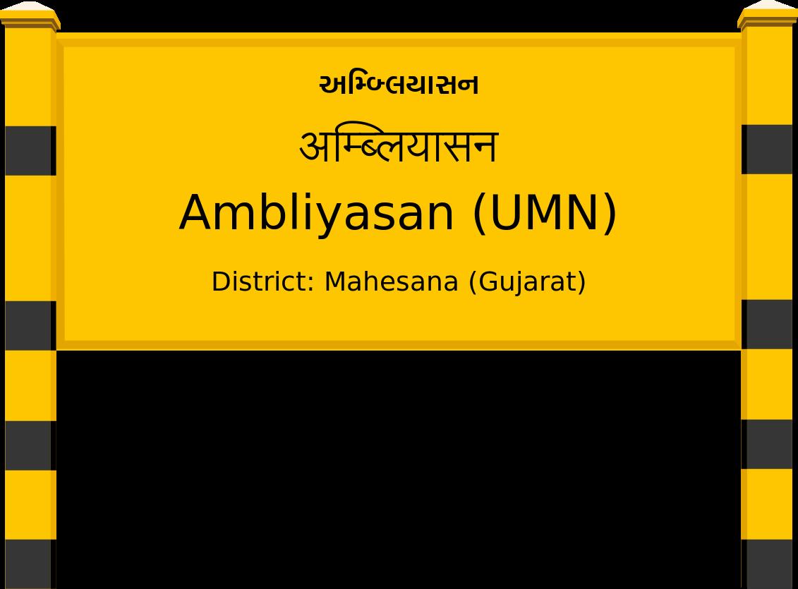 Ambliyasan (UMN) Railway Station