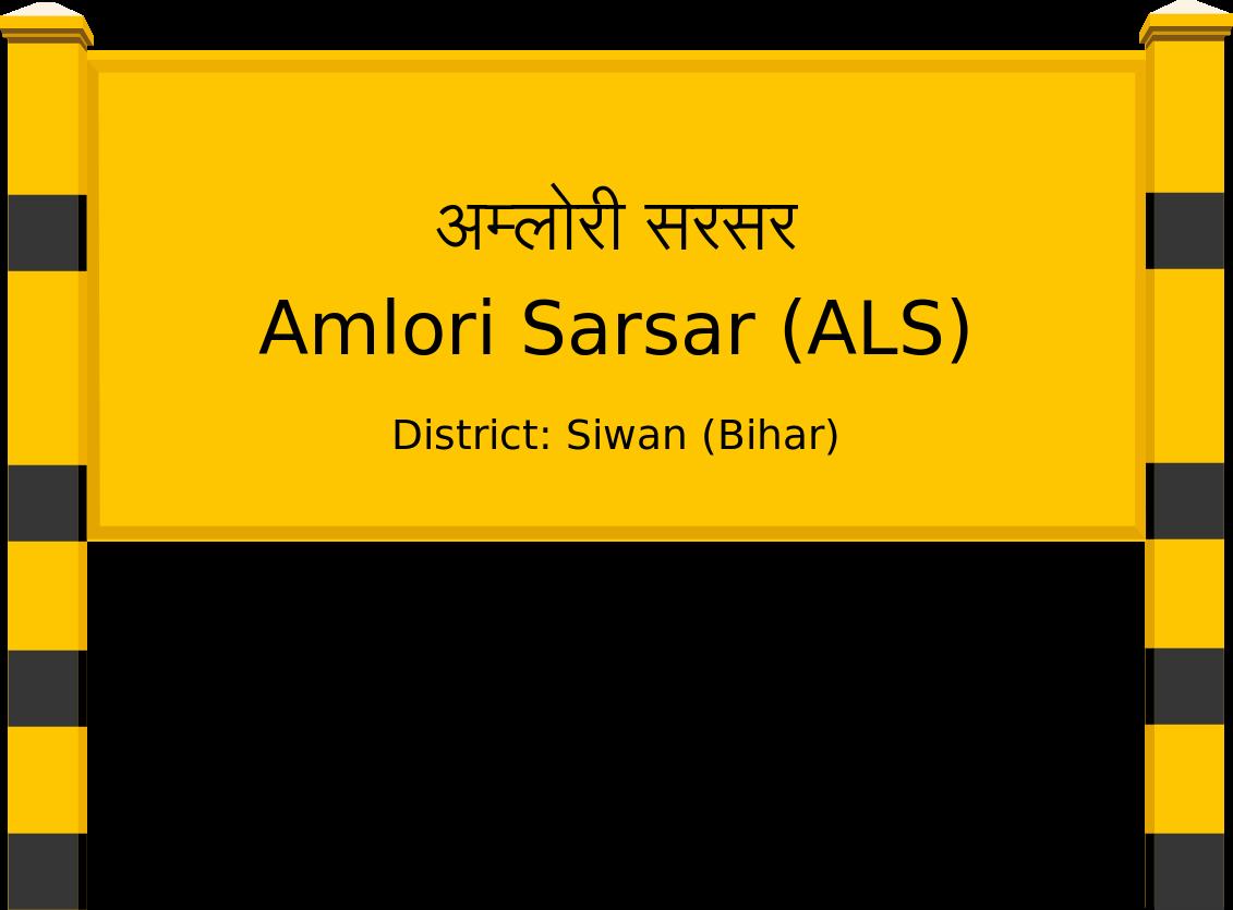 Amlori Sarsar (ALS) Railway Station