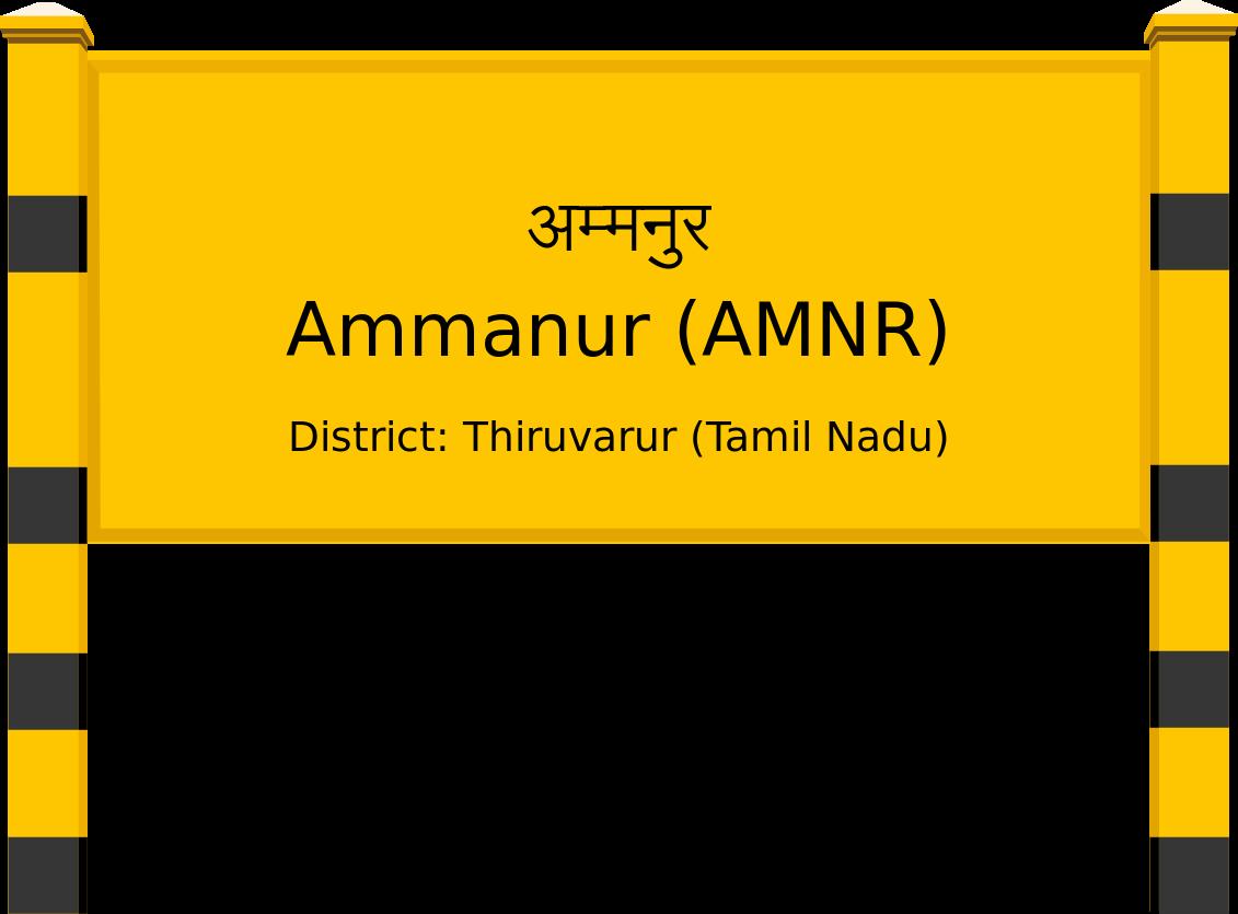 Ammanur (AMNR) Railway Station