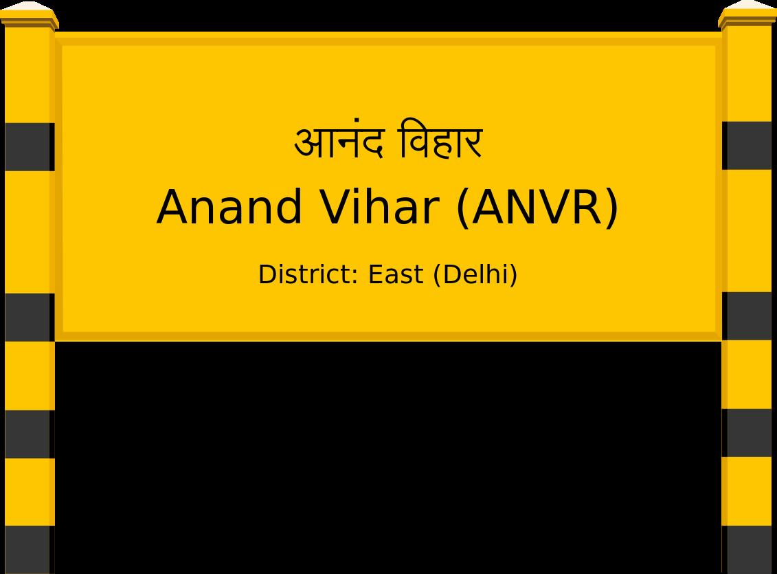 Anand Vihar (ANVR) Railway Station