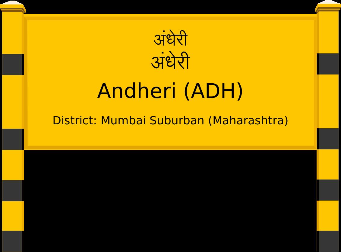 Andheri (ADH) Railway Station