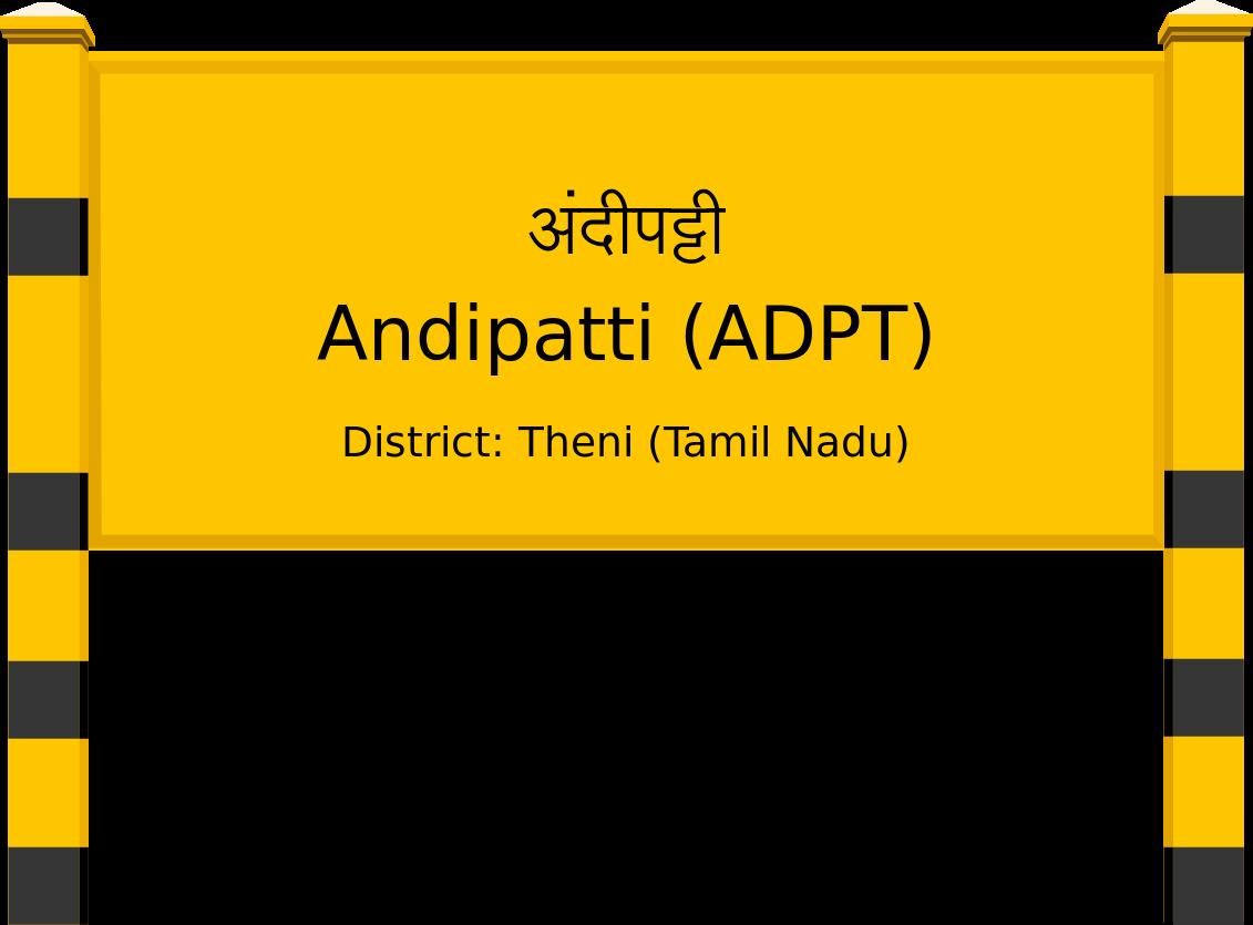 Andipatti (ADPT) Railway Station