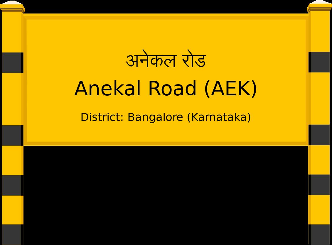 Anekal Road (AEK) Railway Station