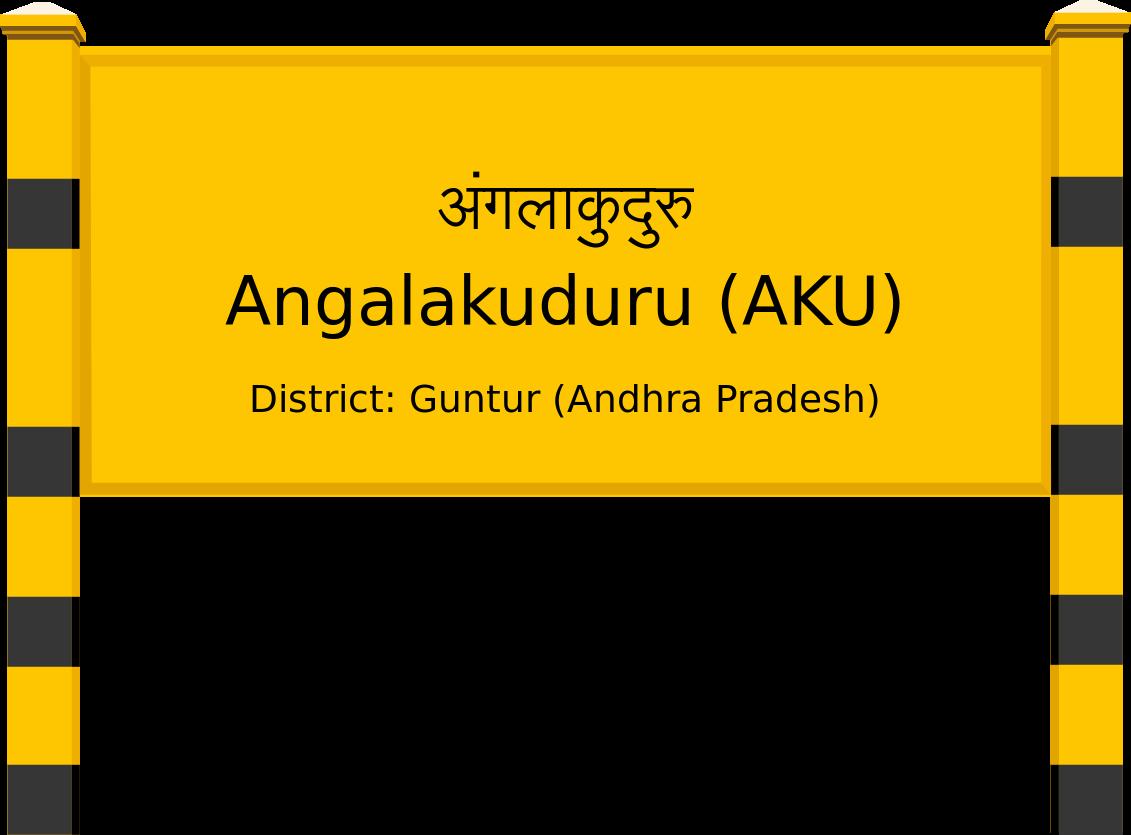 Angalakuduru (AKU) Railway Station