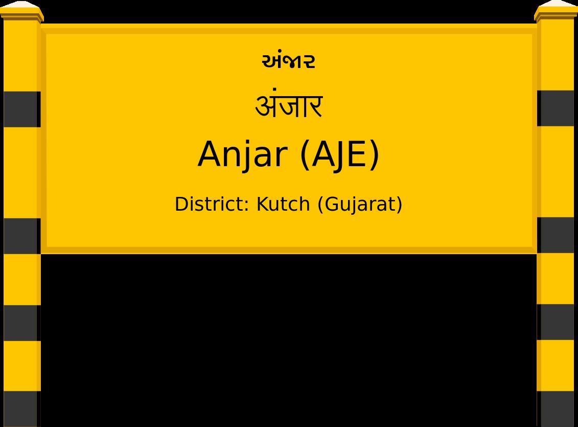 Anjar (AJE) Railway Station