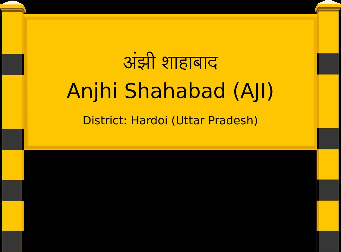 Anjhi Shahabad (AJI) Railway Station