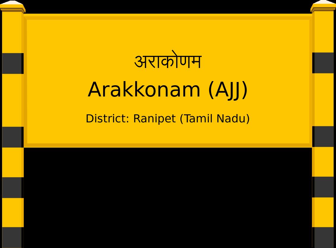 Arakkonam (AJJ) Railway Station