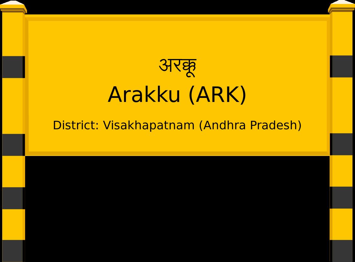 Arakku (ARK) Railway Station
