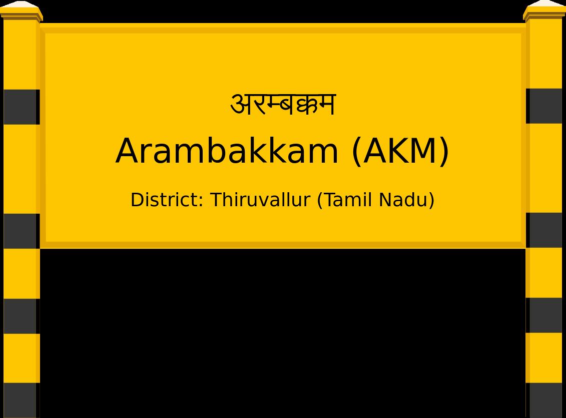 Arambakkam (AKM) Railway Station