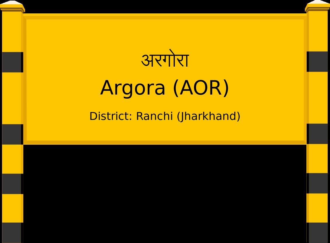Argora (AOR) Railway Station