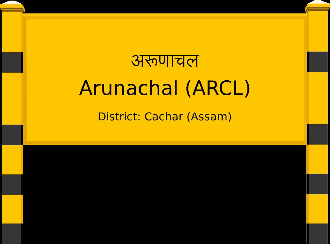 Arunachal (ARCL) Railway Station
