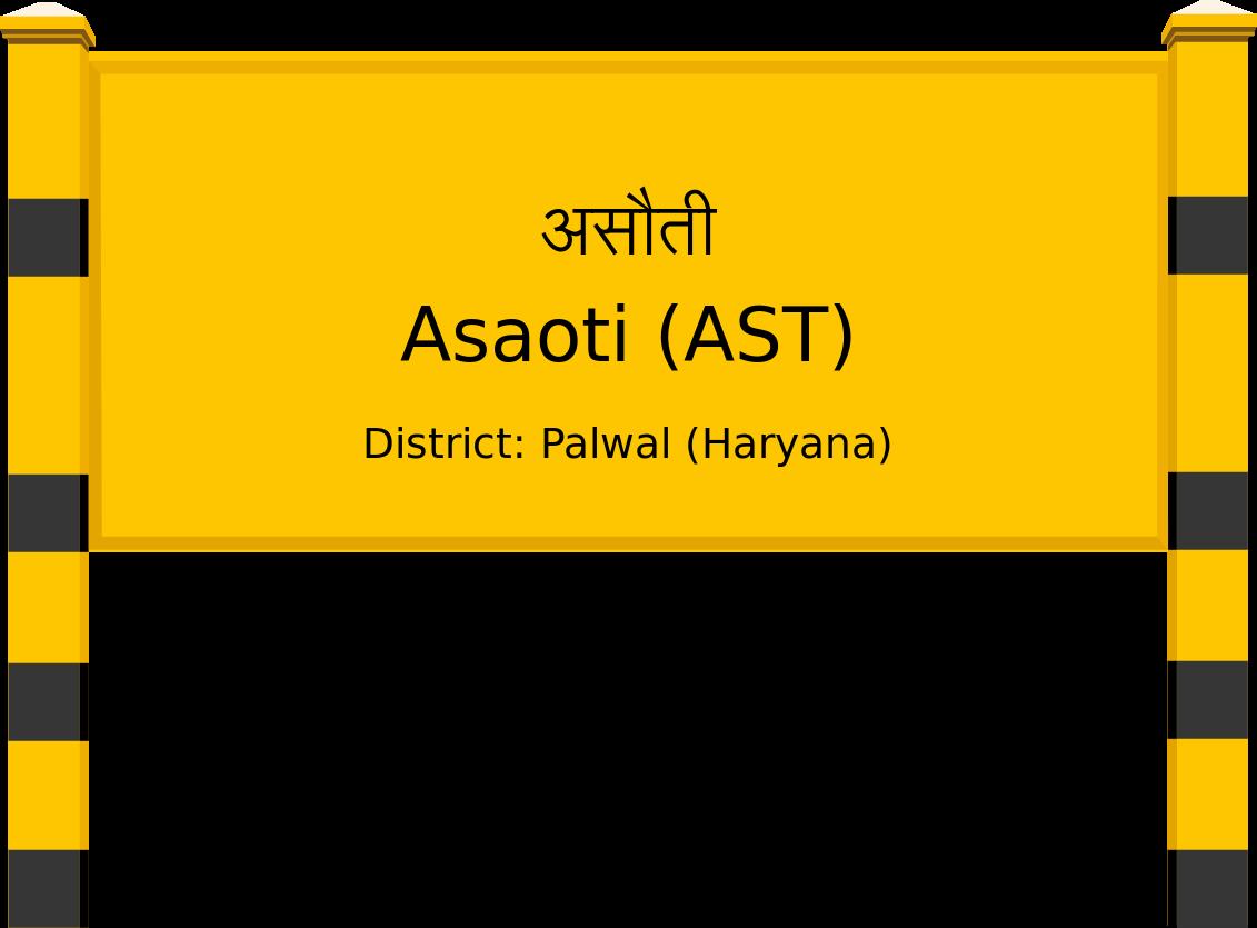 Asaoti (AST) Railway Station