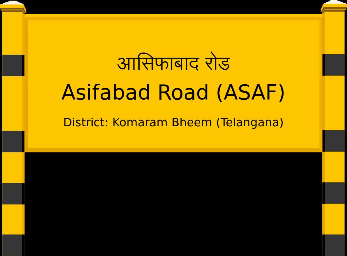 Asifabad Road (ASAF) Railway Station