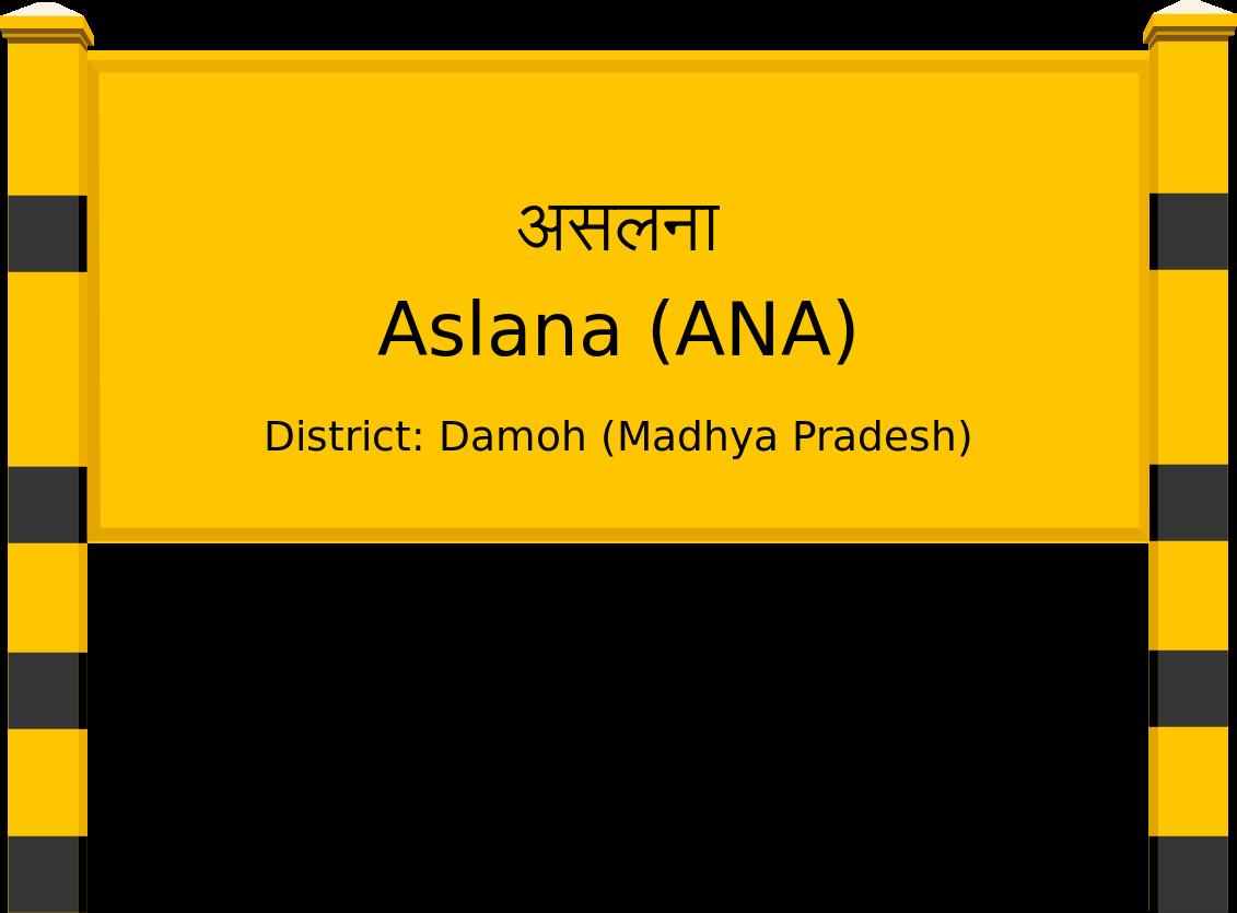 Aslana (ANA) Railway Station