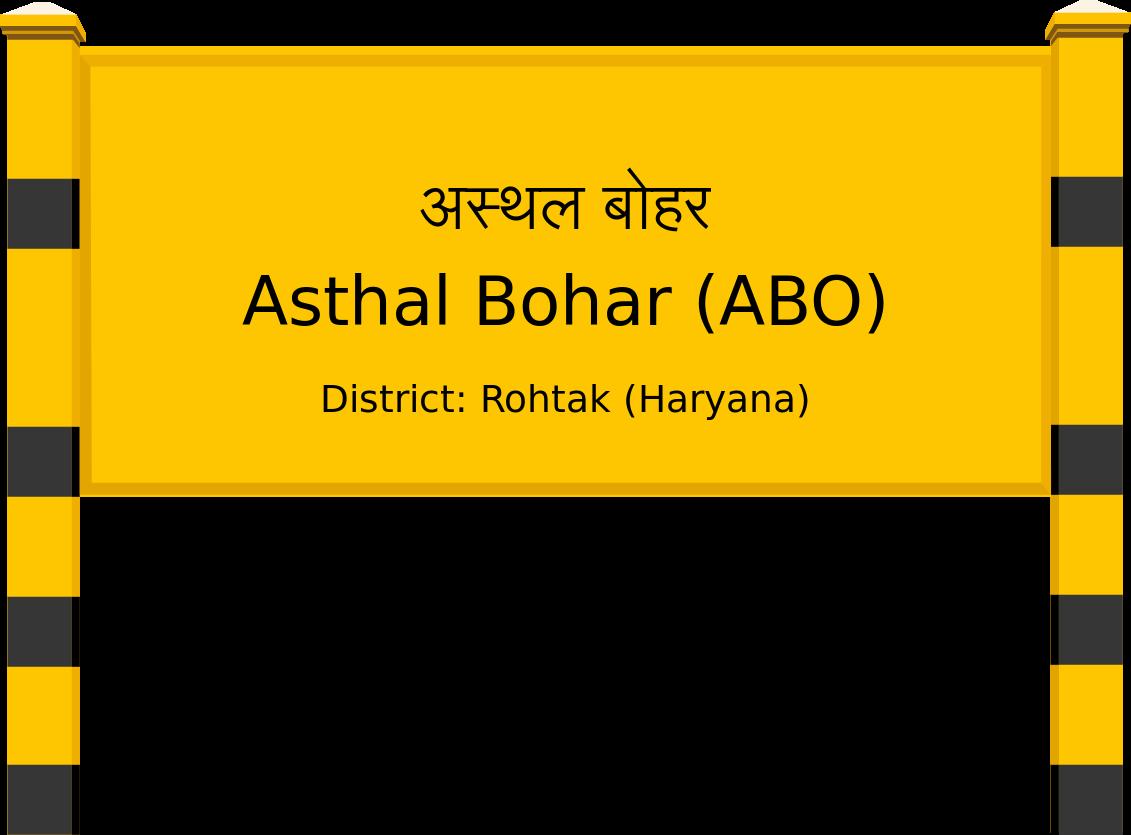 Asthal Bohar (ABO) Railway Station