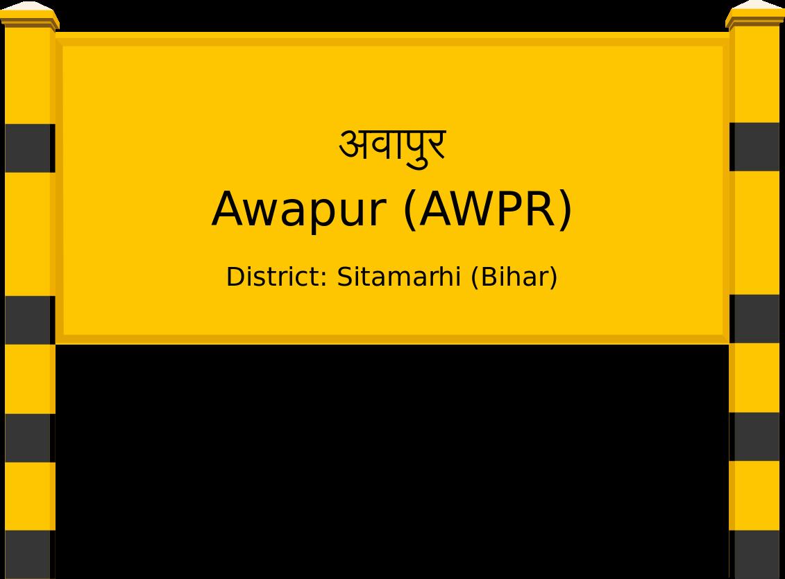 Awapur (AWPR) Railway Station