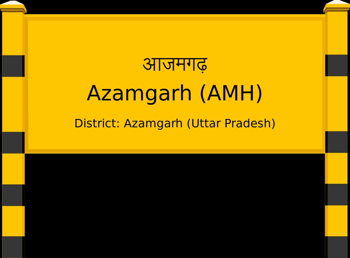 Azamgarh (AMH) Railway Station