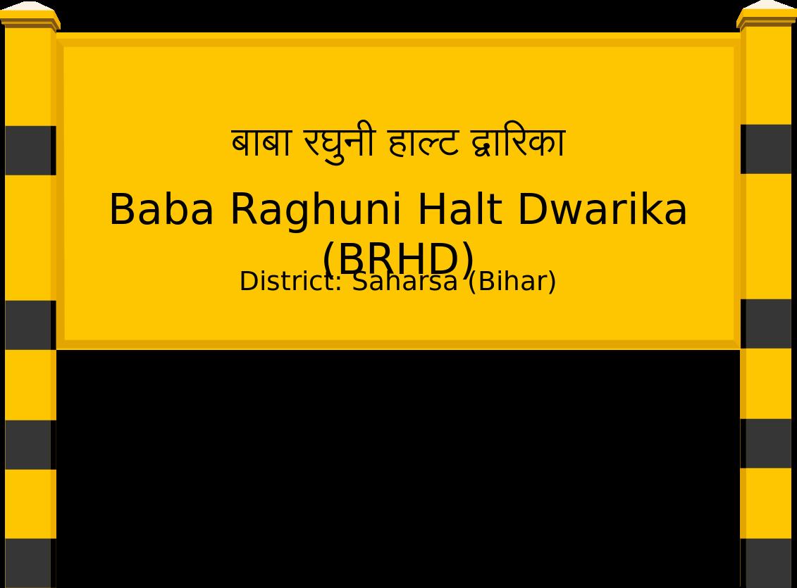 Baba Raghuni Halt Dwarika (BRHD) Railway Station