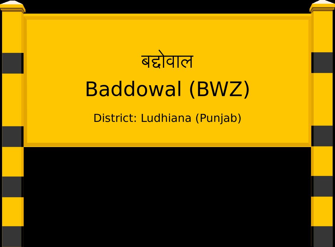 Baddowal (BWZ) Railway Station