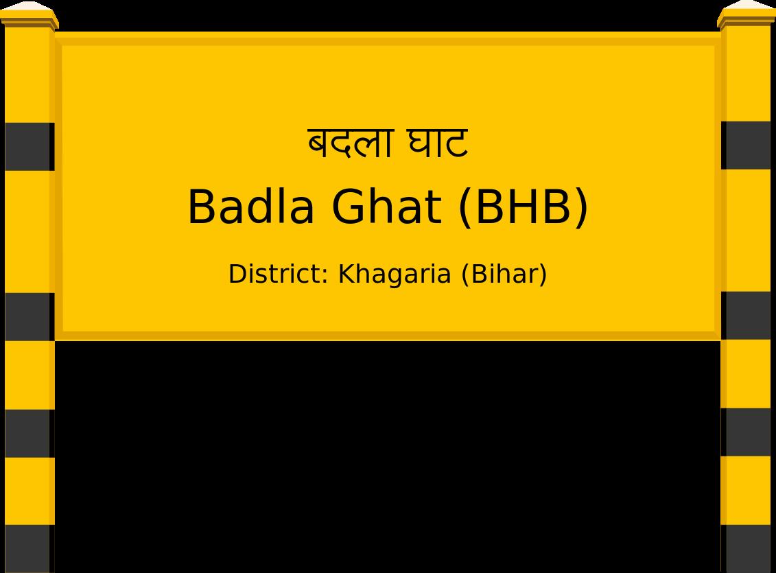 Badla Ghat (BHB) Railway Station