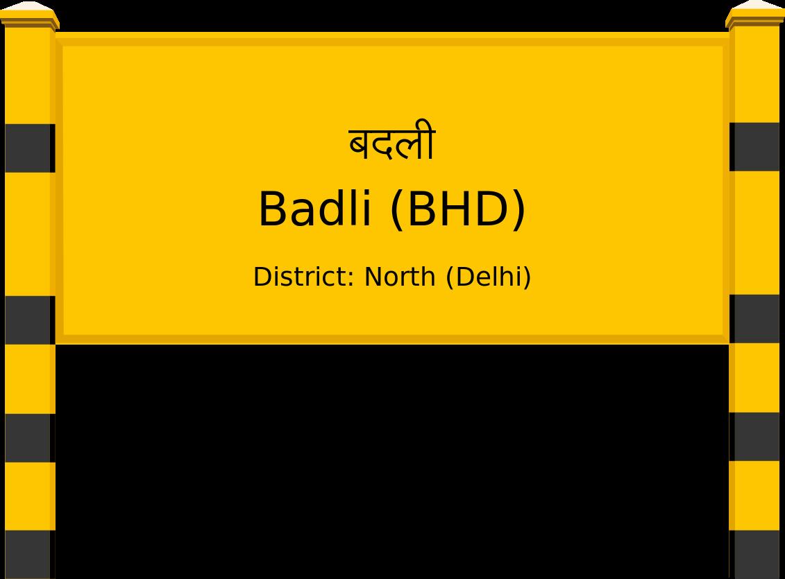 Badli (BHD) Railway Station