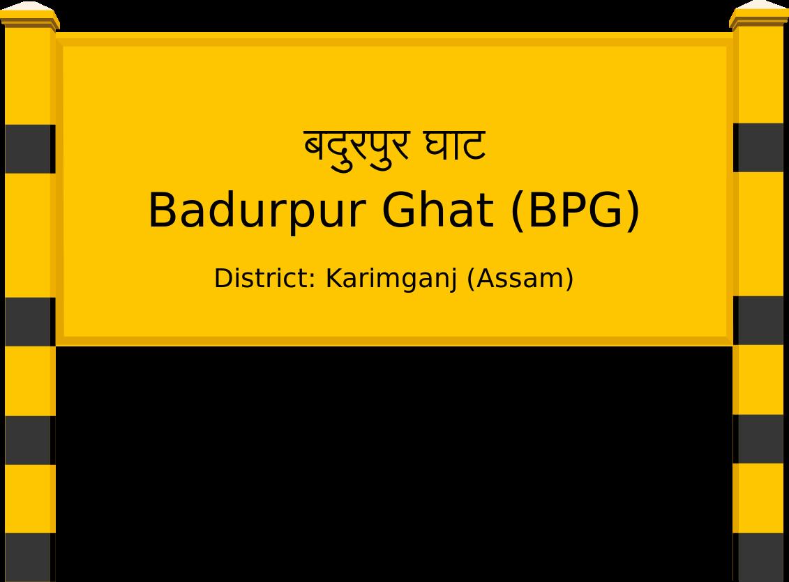 Badurpur Ghat (BPG) Railway Station