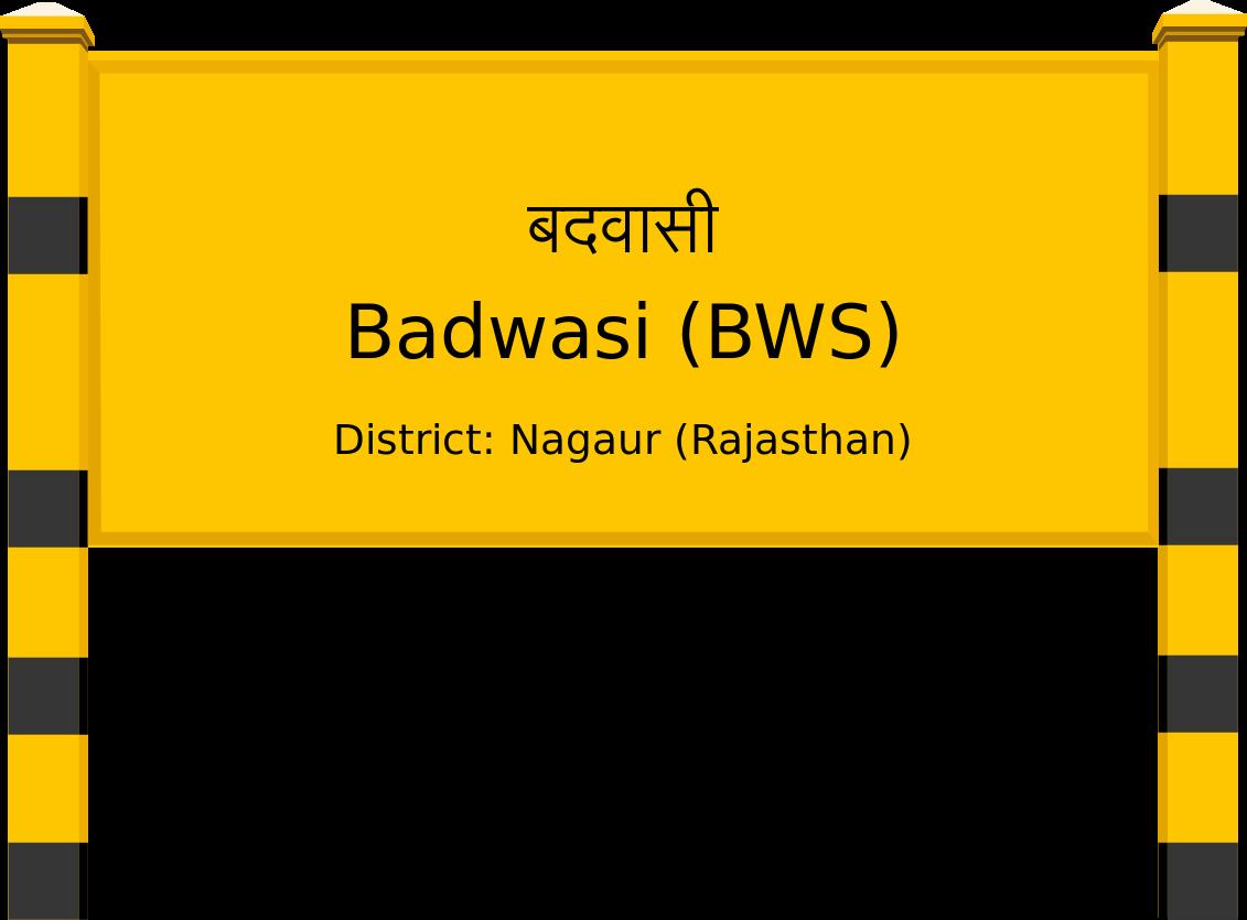 Badwasi (BWS) Railway Station