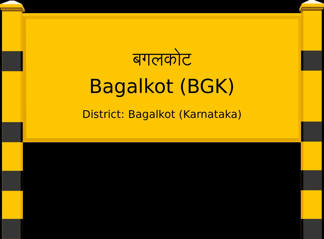 Bagalkot (BGK) Railway Station