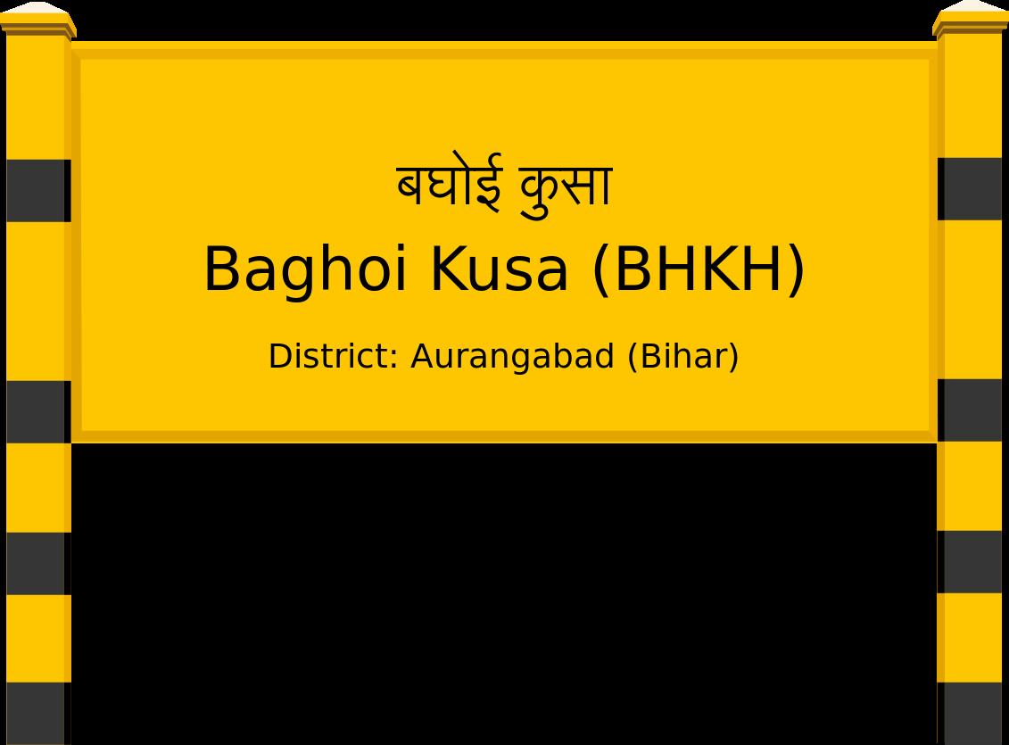 Baghoi Kusa (BHKH) Railway Station