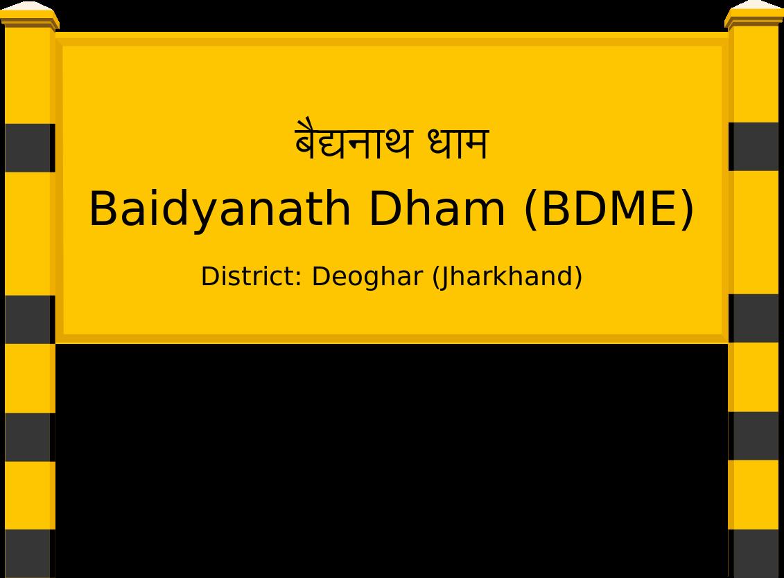 Baidyanath Dham (BDME) Railway Station