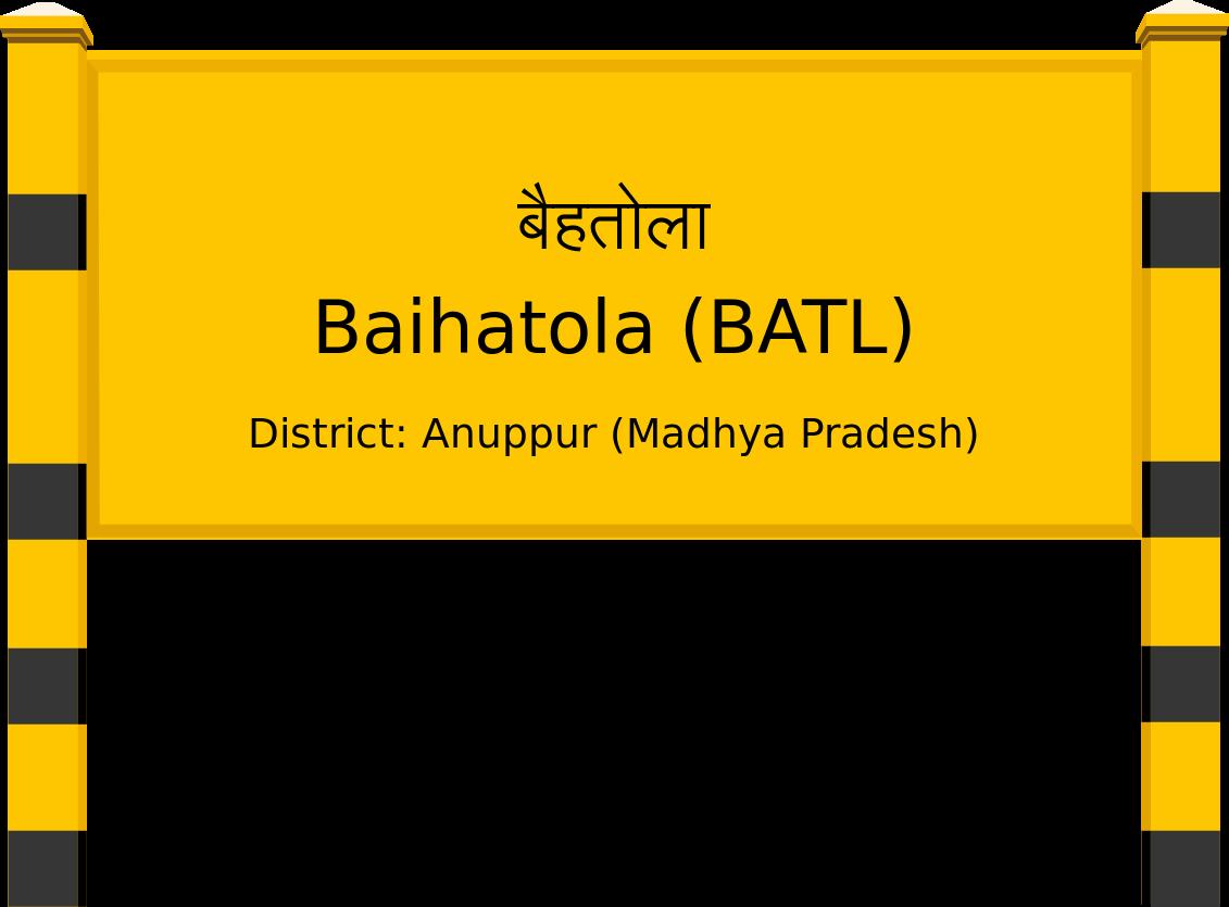 Baihatola (BATL) Railway Station