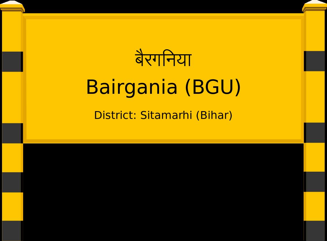 Bairgania (BGU) Railway Station