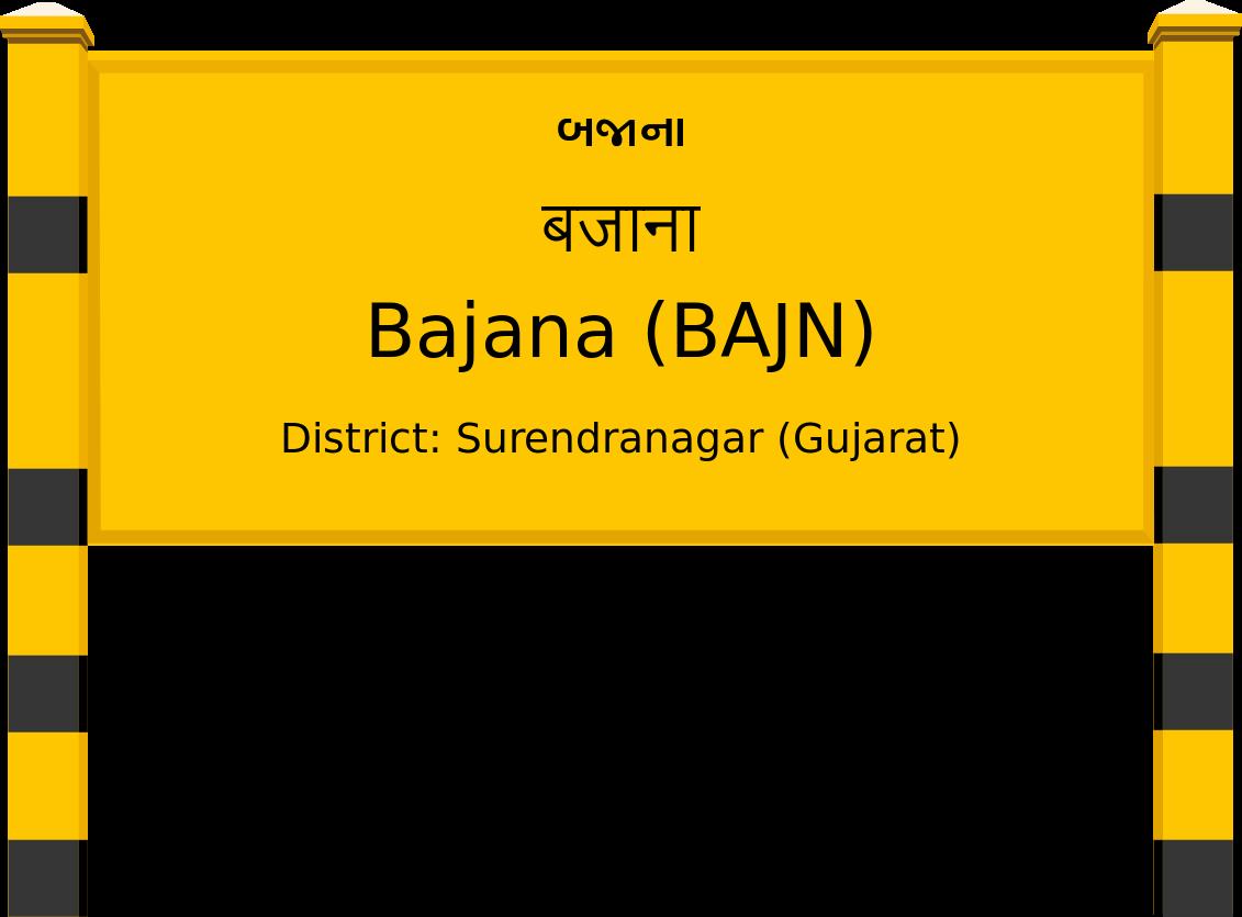 Bajana (BAJN) Railway Station