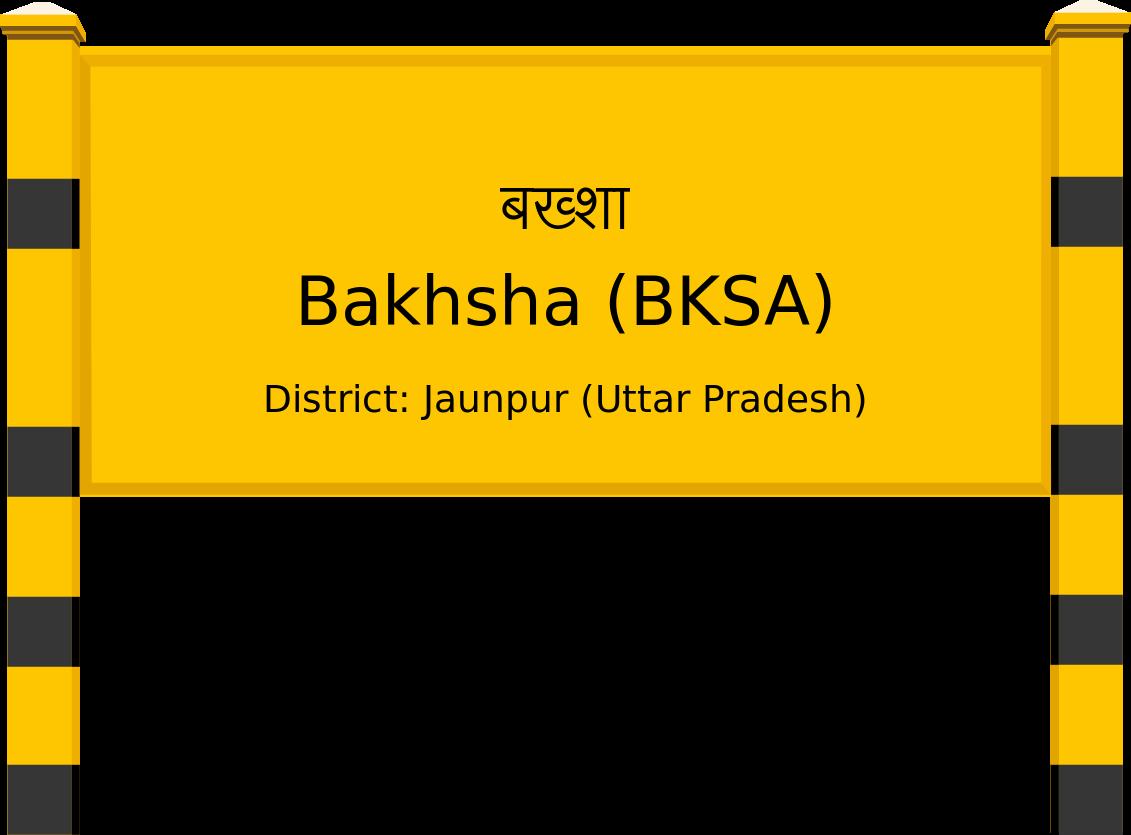 Bakhsha (BKSA) Railway Station