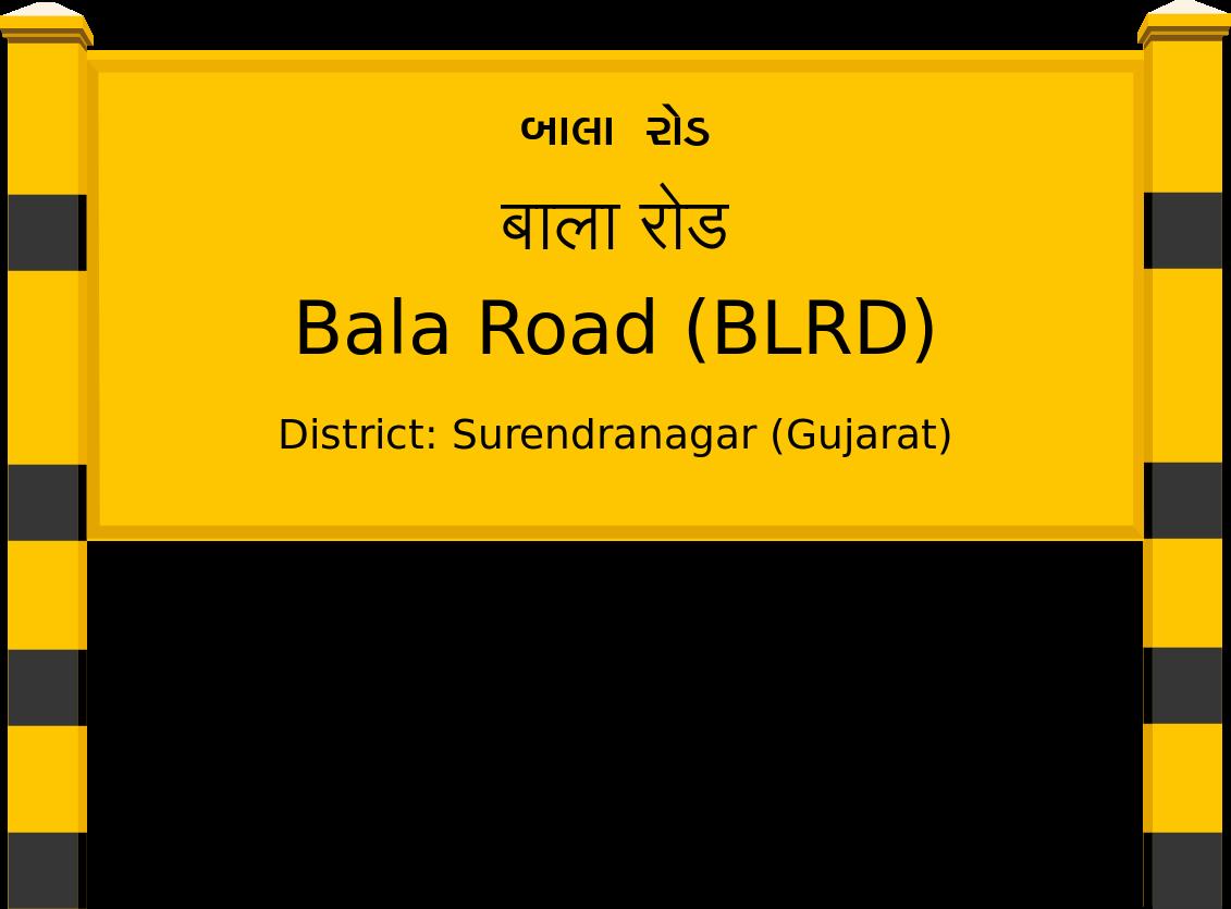 Bala Road (BLRD) Railway Station