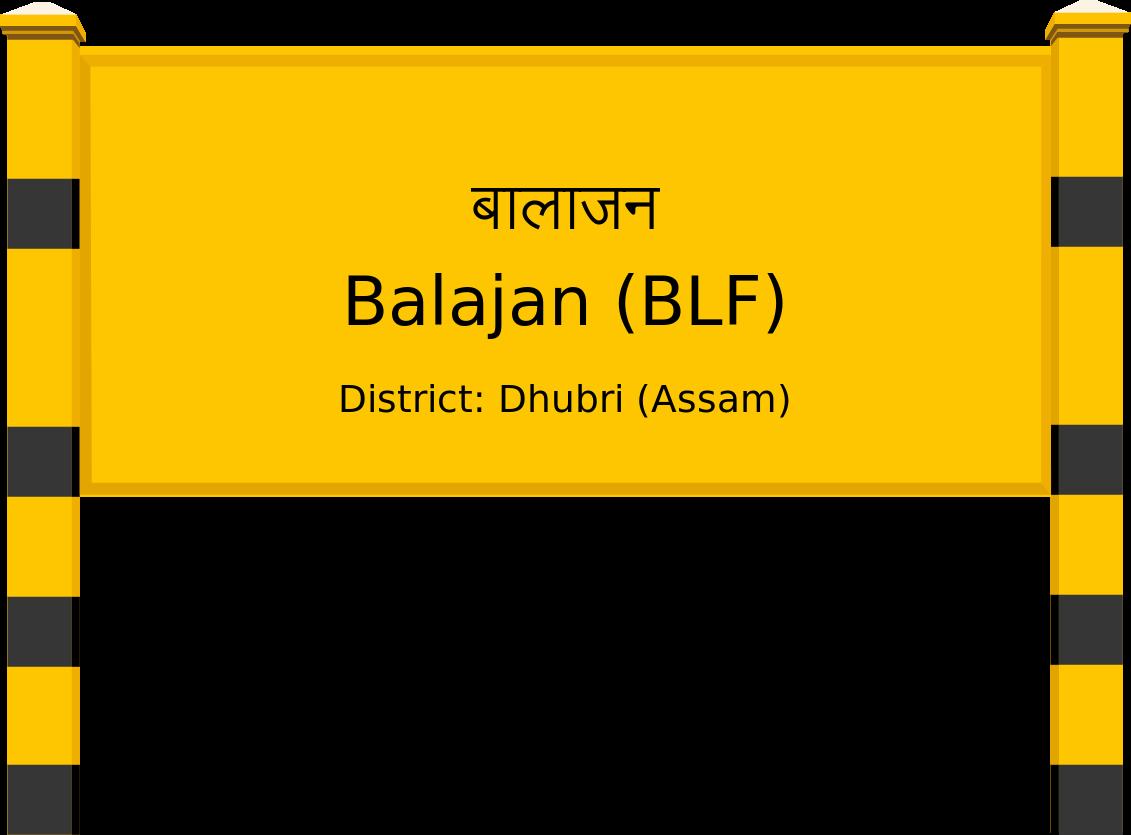Balajan (BLF) Railway Station