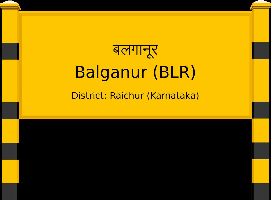 Balganur (BLR) Railway Station